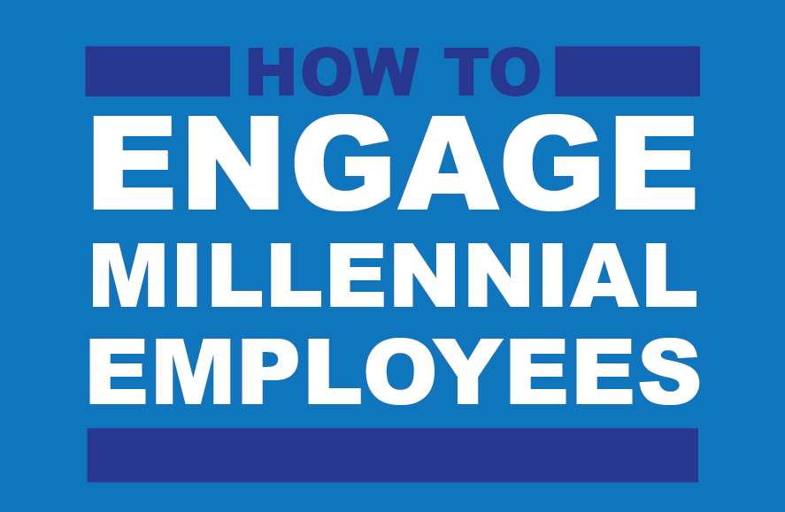 Engage Millennial Employees